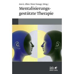 Mentalisierungsgestützte Therapie: Buch von