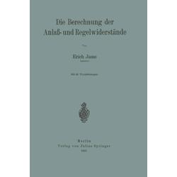 Die Berechnung der Anlaß- und Regelwiderstände als Buch von Erich Jasse