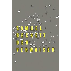 Der Verwaiser. Samuel Beckett  - Buch