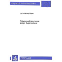 Sicherungsinstrumente gegen Exportrisiken als Buch von Helmut Wittenzellner