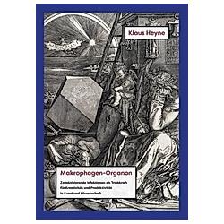Makrophagen-Organon. Klaus Heyne  - Buch