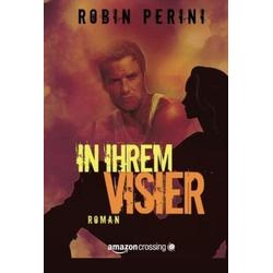 In ihrem Visier als Buch von Robin Perini