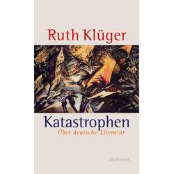 Katastrophen: Buch von Ruth Klüger