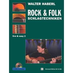 Gitarre live and easy 2. Rock und Folk Schlagtechniken. Incl. 2 Musik-CDs als Buch von Walter Haberl