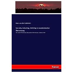 Sse-schu  Schu-king  Schi-king in mandschuischer Übersetzung. Hans von der Gabelentz  - Buch