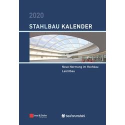 Stahlbau-Kalender 2020 als Buch von