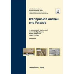 Brennpunkte Ausbau und Fassade.