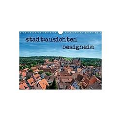 stadt:ansichten besigheim (Wandkalender 2021 DIN A4 quer)