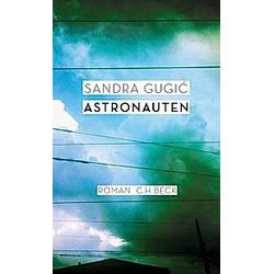 Astronauten. Sandra Gugic  - Buch