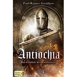 Antiochia. Paul Rainer Zernikow  - Buch