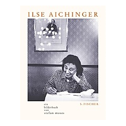 Ilse Aichinger. Stefan Moses  - Buch