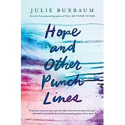 Hope and Other Punch Lines. Julie Buxbaum  - Buch