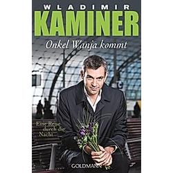 Onkel Wanja kommt. Wladimir Kaminer  - Buch