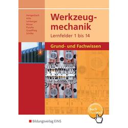 Werkzeugmechanik / Werkzeugmechanik Lernfelder 1-14