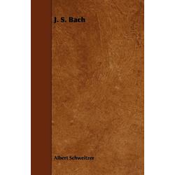J. S. Bach als Buch von Albert Schweitzer