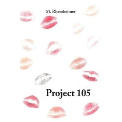 Project 105 als Taschenbuch von M. Rheinheimer