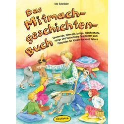 Das Mitmachgeschichten-Buch als Buch von Ute Schröder