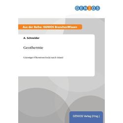 Geothermie als Buch von A. Schneider