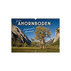 Großer Ahornboden - Europas großer Ahornwald (Wandkalender 2021 DIN A3 quer)