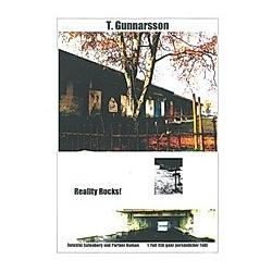 Reality Rocks!. T. Gunnarsson  - Buch