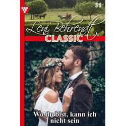 Leni Behrendt 31 - Liebesroman: eBook von Leni Behrendt