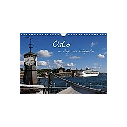 Oslo im Auge des Fotografen (Wandkalender 2021 DIN A4 quer)