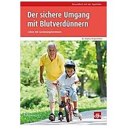 Der sichere Umgang mit Blutverdünnern. Andrea Hergenröther  - Buch