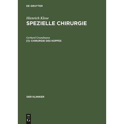 Hienrich Klose: Spezielle Chirurgie / Chirurgie des Kopfes