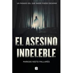 El asesino indeleble als Buch von Marcos Nieto Pallares