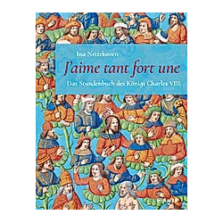 J´aime Tant Fort Une. Ina Nettekoven  - Buch