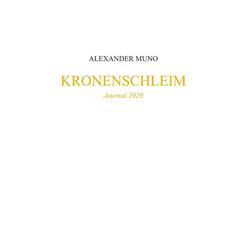 Kronenschleim: Buch von Alexander Muno