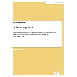 Selbstmanagement: eBook von Uta Schmidt