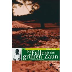 Die Falle mit dem grünen Zaun als Buch von Richard Glazar