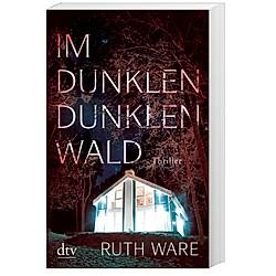 Im dunklen  dunklen Wald. Ruth Ware  - Buch