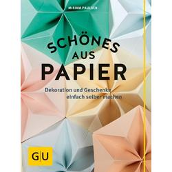Schönes aus Papier als Buch von Miriam Paulsen