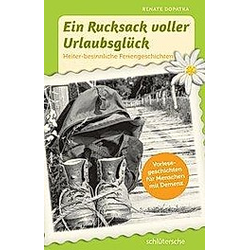 Ein Rucksack voller Urlaubsglück. Renate Dopatka  - Buch