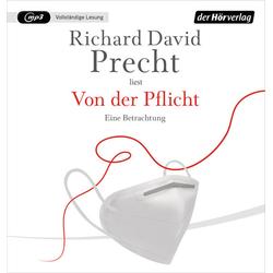 Von der Pflicht als Hörbuch CD von Richard David Precht