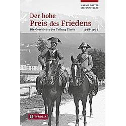 Der hohe Preis des Friedens. Stefan Wedrac  Marion Dotter  - Buch