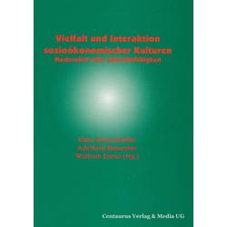 Vielfalt und Interaktion sozioökonomischer Kulturen als Buch von