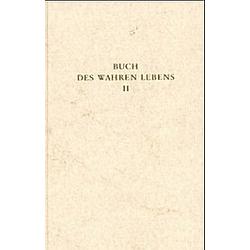 Das Buch des wahren Lebens<br/>Bd.2 Unterweisung 29-55 - Buch
