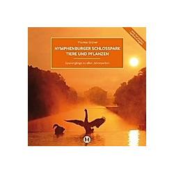 Nymphenburger Schlosspark Tiere und Pflanzen. Thomas Grüner  - Buch