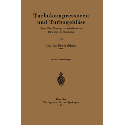 Turbokompressoren und Turbogebläse als Buch von Erwin Schulz