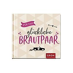 Für das glückliche Brautpaar - Buch