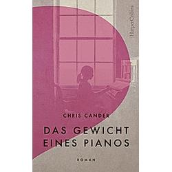 Das Gewicht eines Pianos. Chris Cander  - Buch