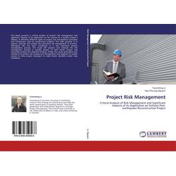 Project Risk Management als Buch von Yuansheng Li/ Nga Phuong Nguyen