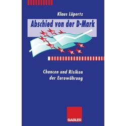 Abschied von der D-Mark als Buch von Klaus Lüpertz