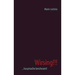 Wirsing!!! als Buch von Mario Lostinio