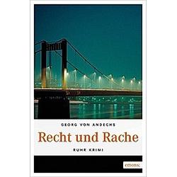 Recht und Rache. Georg von Andechs  - Buch