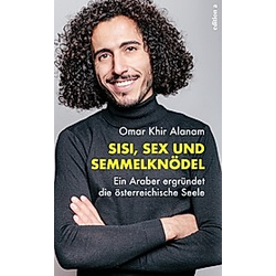 Sisi  Sex und Semmelknödel. Omar Khir Alanam  - Buch
