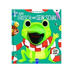 Ohne dich schlaf ich nicht! - Herr Frosch und sein Schal  m. Handpuppe - Buch